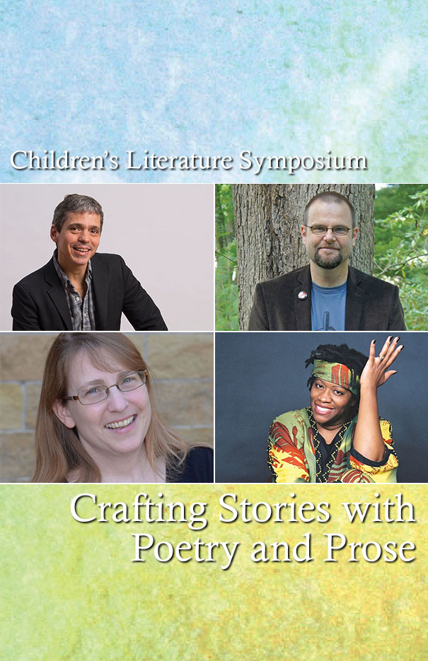 Children's Literature Symposium: Crafting Stories with Poetry and Prose