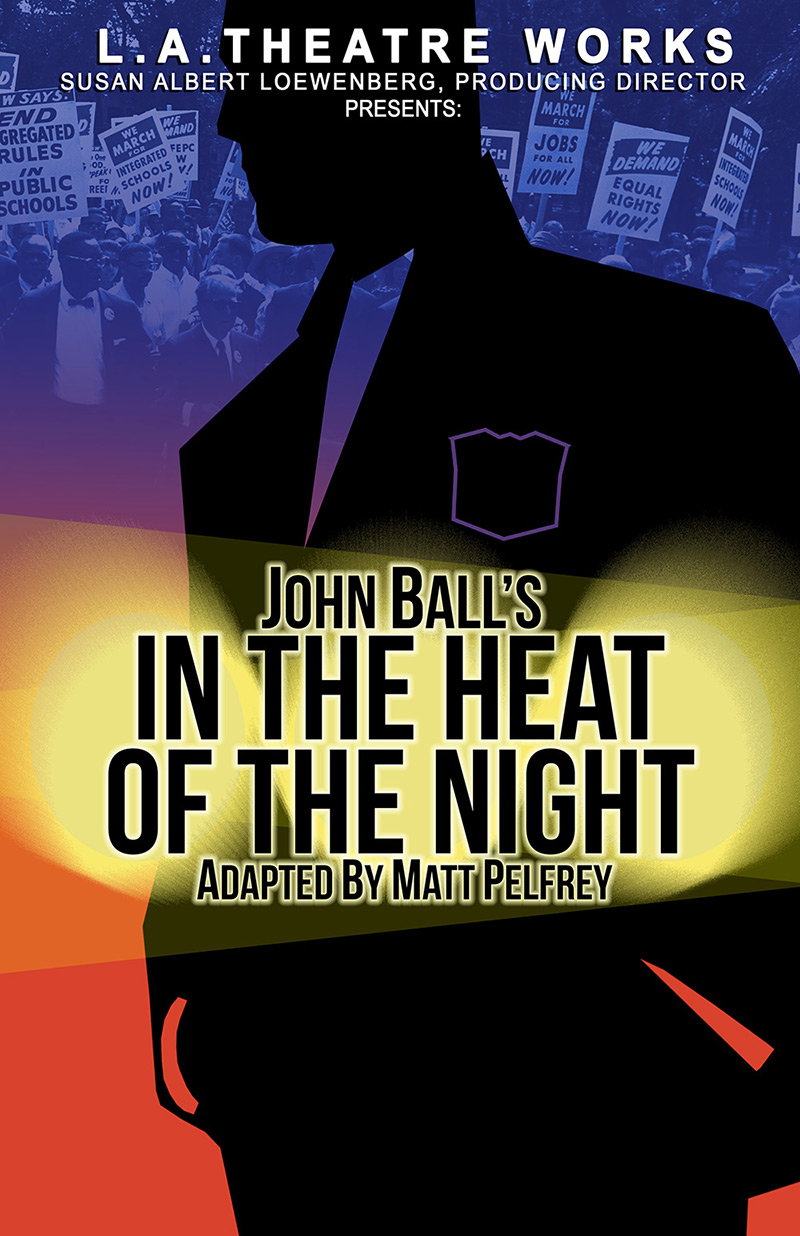 LA Theatre Works: John Ball's In the Heat of the Night