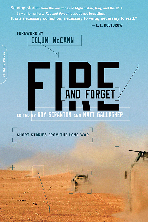 Fire and Forget: Short Stories from the Long War - Available from Da Capo Press