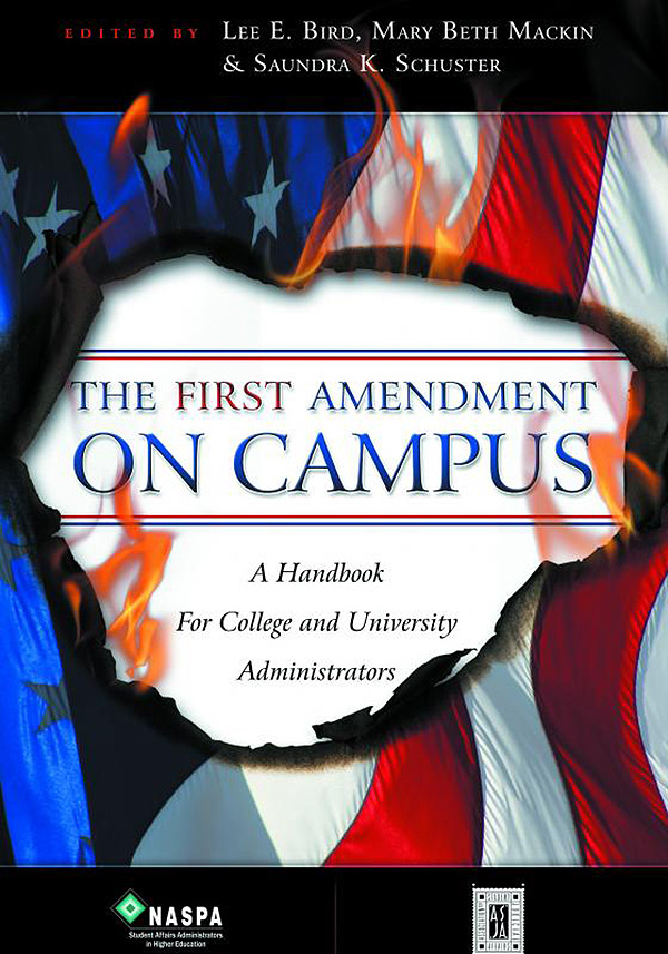The First Amendment on Campus edited by Dr. Lee E. Bird